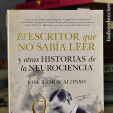 Libros de segunda mano: EL ESCRITOR QUE NO SABÍA LEER Y...- JOSÉ RAMÓN ALONSO- EDITORIAL GUADALMAZÁN (2019). Lote 235465070