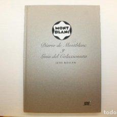 Libros de segunda mano: DIARIO DE MONTBLANC Y GUÍA DEL COLECCIONISTA, JENS RÖSLSER, COMO NUEVO, CON SU CAJA ESTUCHE. Lote 235475300