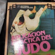 Libros de segunda mano: APLICACION PRACTICA DEL JUDO. MARIO LOPEZ DOMINGUEZ. RAMOS-MAJOS. Lote 235486555
