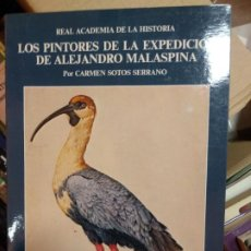 Libros de segunda mano: LOS PINTORES DE LA EXPEDICION DE ALEJANDRO MALASPINA. LOS 2 TOMOS: - SOTOS SERRANO,CARMEN.. Lote 235500795