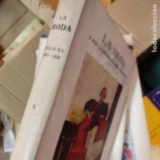 Libros de segunda mano: HISTORIA DE LA MODA, TOMO X: LA MODA, EL TRAJE Y LAS COSTUMBRES EN LA PRIMERA MITAD DEL SIGLO XX (1. Lote 235502965
