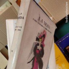 Libros de segunda mano: LA MODA. EL TRAJE Y LAS COSTUMBRES EN LA PRIMERA MITAD DEL SIGLO XX. TOMO IX.- SIGLO XX. 1900-1920. Lote 235503250