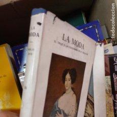 Libros de segunda mano: LA MODA. SIGLO XVII. TOMO TERCERO.. Lote 235504455