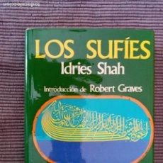 Libros de segunda mano: LOS SUFIES. IDRIES SHAH. LUIS DE CARALT, MAYO 1975.. Lote 235507215
