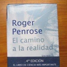Libros de segunda mano: EL CAMINO A LA REALIDAD. ROGER PENROSE. DEBATE 2007. 4ª EDICION. EXCELENTE ESTADO DE CONSERVACIÓN.. Lote 235521865