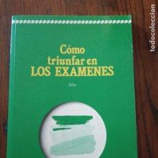 Libros de segunda mano: COMO TRIUNFAR EN LOS EXAMENES- F. ORR. DEUSTO. Lote 235526125