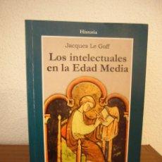 Libros de segunda mano: JACQUES LE GOFF: LOS INTELECTUALES EN LA EDAD MEDIA (GEDISA, 1999) MUY BUEN ESTADO. Lote 235561685
