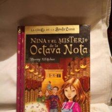 Libros de segunda mano: NINA Y EL MISTERIO DE LA OCTAVA NOTA, DE MOONY WITCHER. Lote 235591380