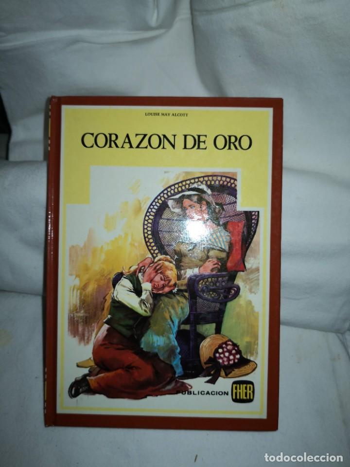 CORAZÓN DE ORO DE LOUISE MAY ALCOTT (Libros de Segunda Mano - Literatura Infantil y Juvenil - Otros)
