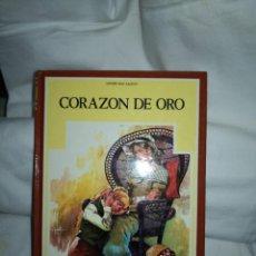 Libros de segunda mano: CORAZÓN DE ORO DE LOUISE MAY ALCOTT. Lote 235611360