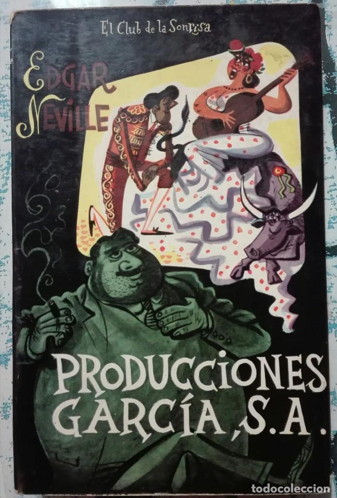EDGAR NEVILLE. PRODUCCIONES GARCÍA S.A. 1956 (Libros de Segunda Mano (posteriores a 1936) - Literatura - Otros)