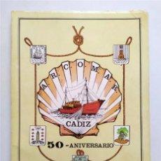 Libros de segunda mano: ARCOMAR CÁDIZ. 50 ANIVERSARIO. 1923-1973. ASOCIACIÓN ARMADORES BUQUES PESCA. COOPERATIVA DEL MAR. Lote 235623035
