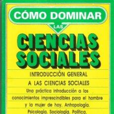 Libros de segunda mano: COMO DOMINAR LAS CIENCIAS SOCIALES - EDITORIAL PLAYOR. Lote 235668880