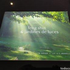 Libros de segunda mano: FENG SHUI & JARDINES DE LUCES. D. DIDIER. J.F. & C. MERMILLOD. Lote 235673020