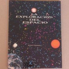 Libros de segunda mano: LA EXPLORACIÓN DEL ESPACIO. RAFAEL CLEMENTE. EDITORIAL KAIRÓS. LIBRO. Lote 235688855