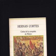 Libros de segunda mano: HERNAN CORTÉS - CARTAS DE LA CONQUISTA DE MEXICO - SARPE EDITORIAL 1985. Lote 235796665