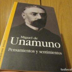 Libri di seconda mano: MIGUEL DE UNAMUNO. PENSAMIENTOS Y SENTIMIENTOS. BASICOS 2002. Lote 235846695