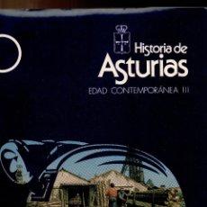 Libros de segunda mano: HISTORIA DE ASTRURIAS VOL. 10 - HISTORIA CONTEMPORANEA III - AYALGA - 1977. Lote 235885370
