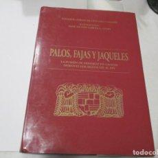 Libros de segunda mano: EDUARDO PARDO DE GUEVARA Y VALDÉS PALOS, FAJAS Y JAQUELES W5149. Lote 235887175