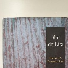 Libros de segunda mano: LIBRO GALICIA MAR DE LIRA. Lote 235930675