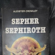 Livres d'occasion: SEPHER SEPHIROTH ( ALEISTER CROWLEY ). Lote 236011570