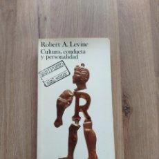 Libros de segunda mano: CULTURA, CONDUCTA Y PERSONALIDAD. ROBERT A. LEVINE.. Lote 236101425