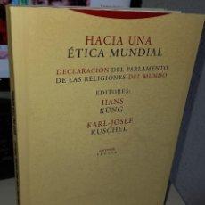 Libros de segunda mano: HACIA UNA ÉTICA MUNDIAL - KÜNG / KUSCHEL. Lote 236132680