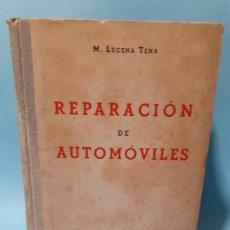 Libros de segunda mano: LIBRO DE REPARACION DE AUTOMOVILES DE LA ESCUELA DEL EJERCITO DEL AÑO 1944. Lote 236223270