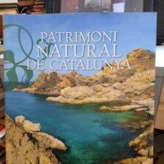 Libros de segunda mano: PATRIMONI NATURAL DE CATALUNYA. Lote 236223395