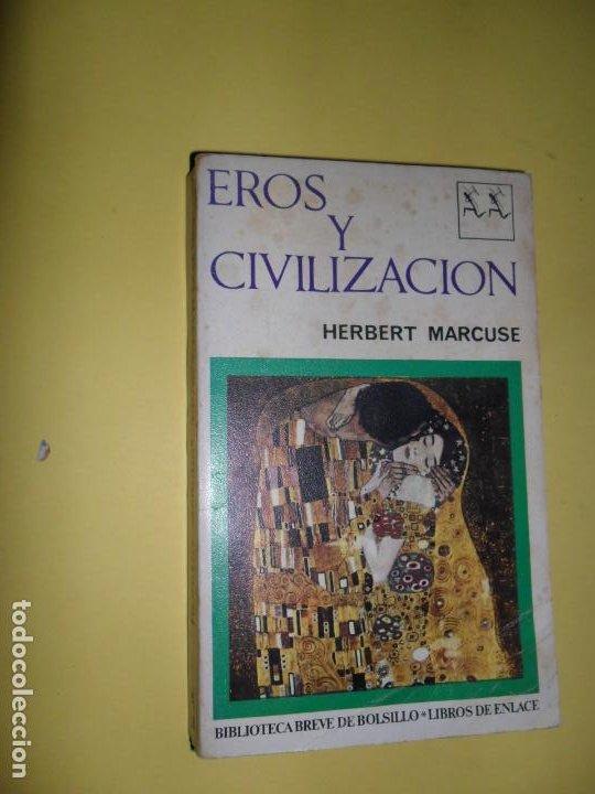 EROS Y CIVILIZACIÓN, HERBERT MARCUSE, ED. SEIX BARRAL (Libros de Segunda Mano - Pensamiento - Otros)