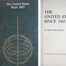 Libros de segunda mano: DULLES, FOSTER RHEA. THE UNITED STATES SINCE 1865. 1959.. Lote 236238255