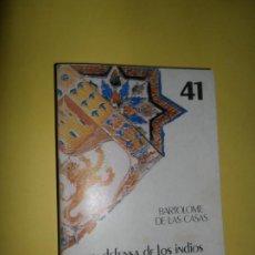 Libros de segunda mano: EN DEFENSA DE LOS INDIOS, BARTOLOMÉ DE LAS CASAS, ED. BIBLIOTECA DE CULTURA ANDALUZA. Lote 236238830