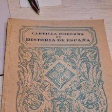 Libros de segunda mano: CARTILLA MODERNA DE HISTORIAS DE ESPAÑA LUIS VIVES,S.A.. Lote 236244700