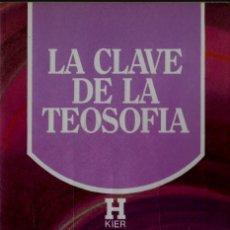 Libros de segunda mano: LIBRO LA CLAVE DE LA TEOSOFÍA H.P. BLAVASTSKY. Lote 236250115