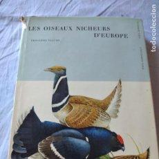 Libros de segunda mano: LAS AVES REPRODUCTORAS DE EUROPA(VOLUMEN 3). LES OISEAU NICHEURS D´EUROPE,PAUL GÉROUDET,1967,FRANCES. Lote 236298945