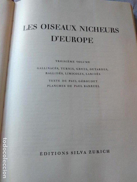 Libros de segunda mano: Las aves reproductoras de Europa(Volumen 3). les oiseau nicheurs d´europe,paul géroudet,1967,frances - Foto 3 - 236298945
