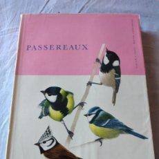 Libros de segunda mano: LAS AVES REPRODUCTORAS DE EUROPA .LES OISEAU NICHEURS D´EUROPE PASSEREAUX,PAUL GÉROUDET,1956,FRANCES. Lote 236299330