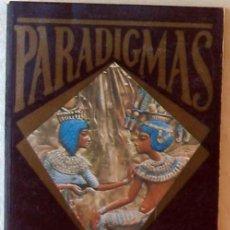 Libros de segunda mano: PARADIGMAS - MITOS, ENIGMAS Y LEYENDAS CONTEMPORÁNEAS - ED. NUEVA LENTE 1987 - VER DESCRIPCIÓN. Lote 236304880