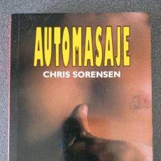 Libros de segunda mano: AUTOMASAJE CHRIS SORENSEN. Lote 236309090