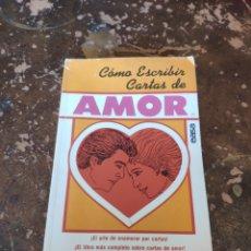 Libros de segunda mano: COMO ESCRIBIR CARTAS DE AMOR (ED. AMERICA). Lote 236318375