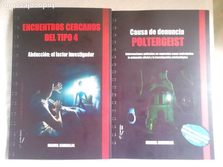 ENCUENTROS CERCANOS DEL TIPO 4 + CAUSA DE DENUNCIA: POLTERGEIST - MANUEL CARBALLAL (Libros de Segunda Mano - Parapsicología y Esoterismo - Otros)