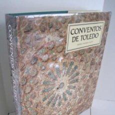 Libros de segunda mano: CONVENTOS DE TOLEDO. TOLEDO, CASTILLO INTERIOR. BALBINA MARTÍNEZ CAVIRÓ. CON REAL FUNDACIÓN TOLEDO. Lote 236399535