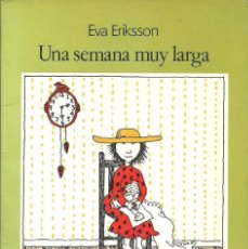 Libros de segunda mano: UNA SEMANA MUY LARGA .VÍCTOR Y ROSALÍA DE EVA ERIKSSON. AUSTRAL INFANTIL. Lote 236501180