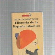 Libri di seconda mano: HISTORIA DE LA ESPAÑA ISLAMICA. Lote 236505880