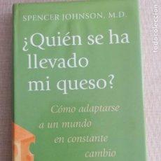 Libros de segunda mano: QUIEN SE HA LLEVADO MI QUESO? SPENCER JOHNSON. CIRCULO DE LECTORES 2000 124PP. Lote 236520355
