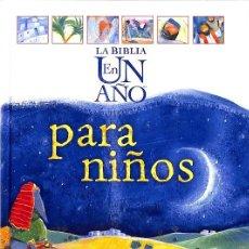 Libros de segunda mano: LA BIBLIA EN UN AÑO PARA NIÑOS. Lote 236551335