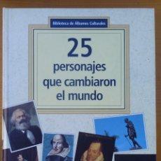 Libros de segunda mano: BIBLIOTECA DE ALBUMES CULTURALES 25 PERSONAJES QUE CAMBIARON EL MUNDO LOTE Nº 56. Lote 236567600