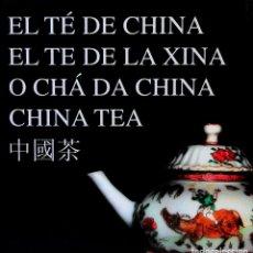 Libros de segunda mano: EL TÉ DE LA CHINA. Lote 236582235