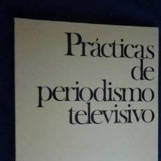 Libros de segunda mano: PRÁCTICAS DE PERIODISMO TELEVISIVO. PETER RUGE. EUNSA.. Lote 236585010