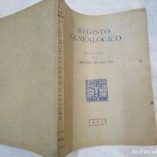 Libros de segunda mano: GENEALOGIA PORTUGAL - REGISTO GENEALOGICO - ARMANDO DE MATTOS - PORTO 1944 INTONSO + INFO. Lote 236625175